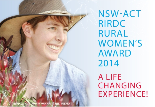 Apply for the 2014 RIRDC Rural Women's Award. Applications close 31 October 2013.